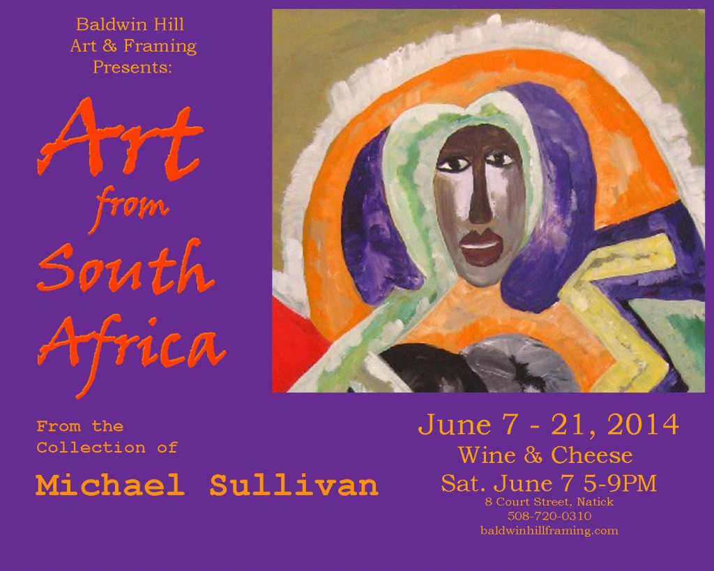 Art from South Africa, the collection of Michael Sullivan. Reception June 7, 5-9pm. Show through the 21st.