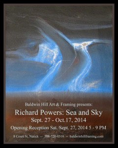 Richard Powers: Sea and Sky Sept 27 - Oct 17, 2014 Opening Reception Sept 27, 2014 5-9pm